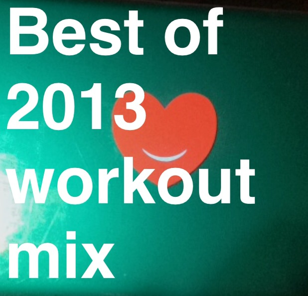 Best of 2013 Workout Mix